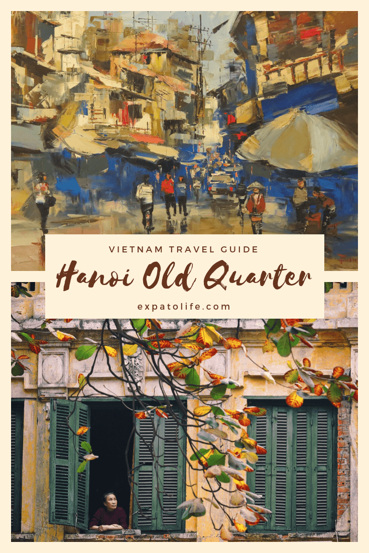 Traveling to Hanoi soon? What are the best things to do in Hanoi Old Quarter? Read our Hanoi Travel Guide to find out best places to visit in Hanoi Old Quarter, where to eat in Hanoi Old Quarter and accommodation here. A perfect Hanoi Old Quarter itinerary with insider tips for what to do during one day in Hanoi. #Hanoi #Vietnam #Vietnamtours #TravelVietnam #Vietnamtrip #AsiaTravel #asia #travelguides
