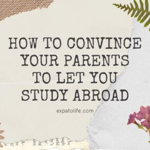 how to convince parents to study abroad tips