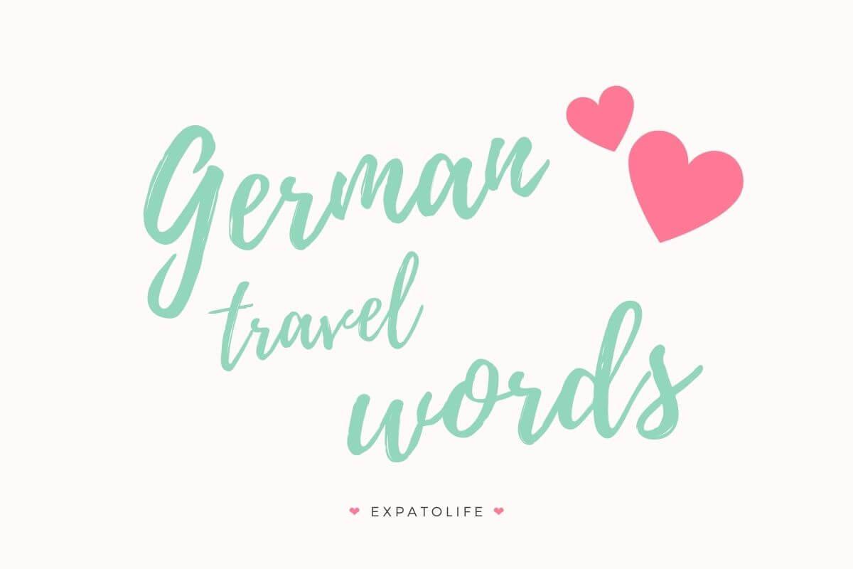 German travel words phrases.